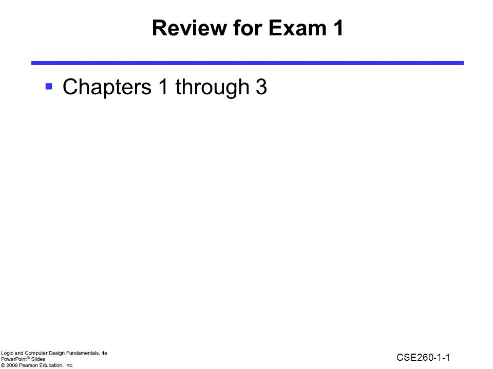 Review for Exam 1 Chapters 1 through 3
