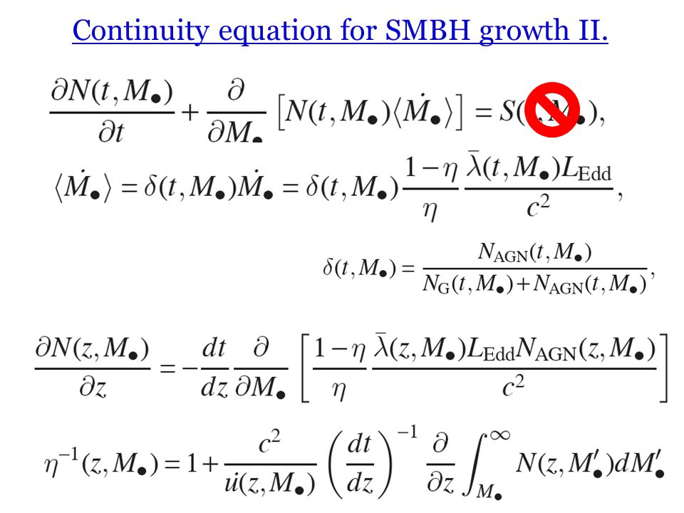 Continuity equation for SMBH growth II.
