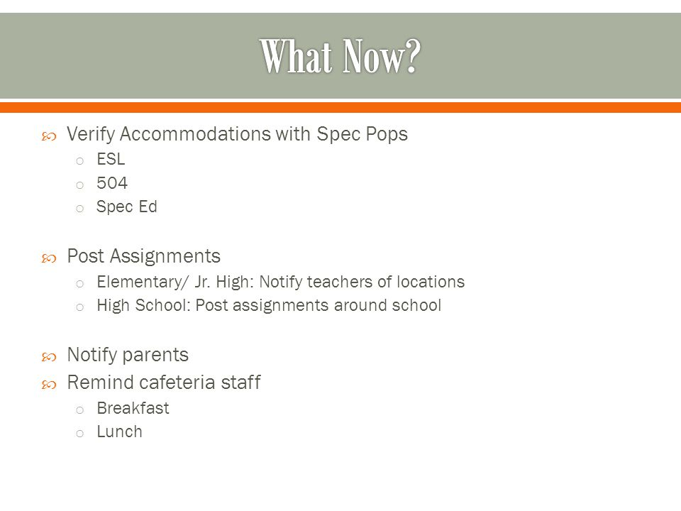 What Now Verify Accommodations with Spec Pops Post Assignments