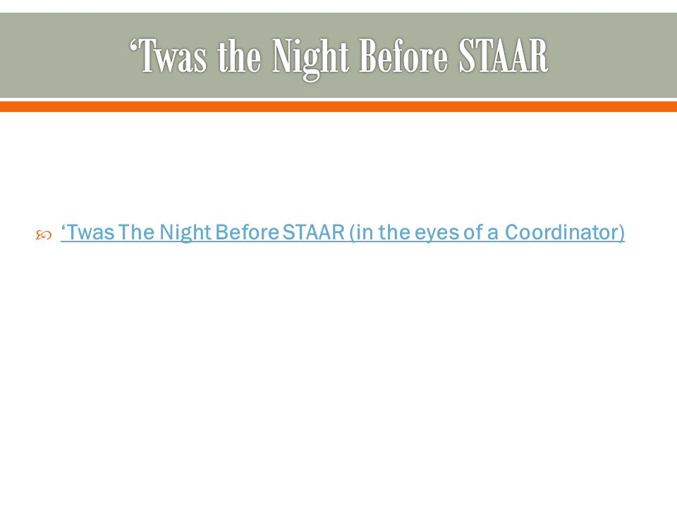 'Twas the Night Before STAAR