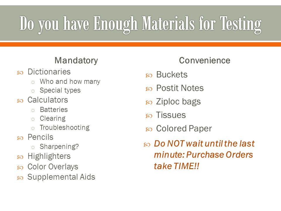 Do you have Enough Materials for Testing