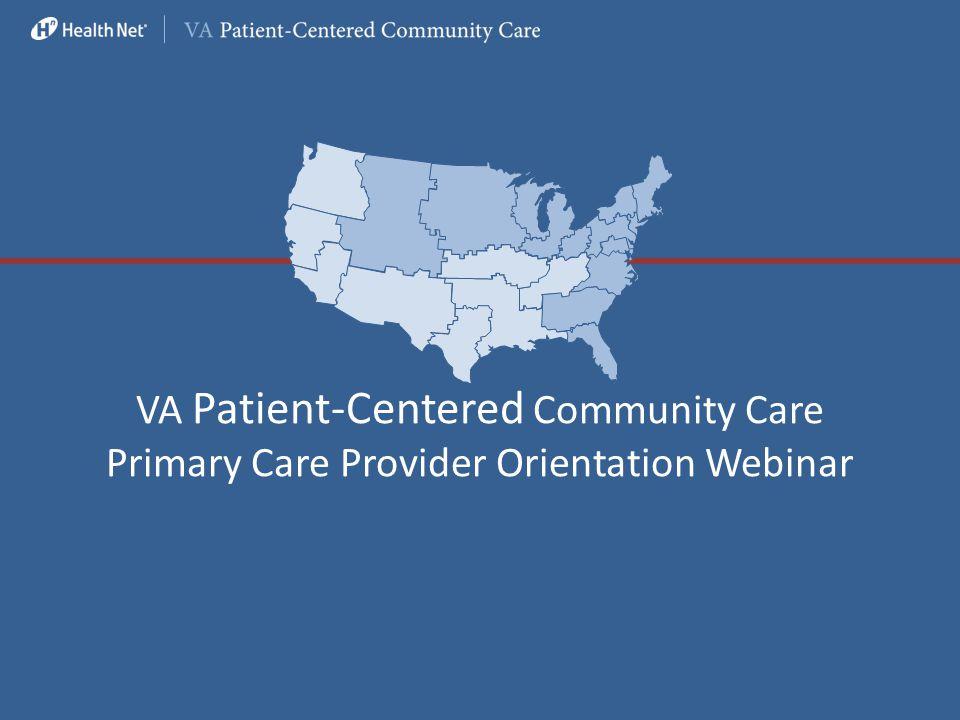 VA Patient-Centered Community Care Primary Care Provider Orientation Webinar