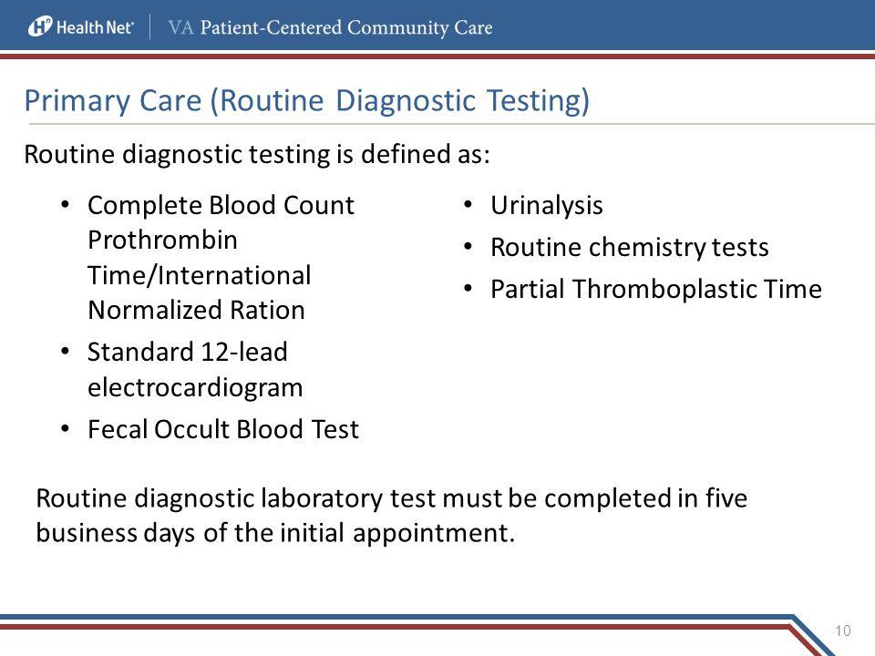Primary Care (Routine Diagnostic Testing)