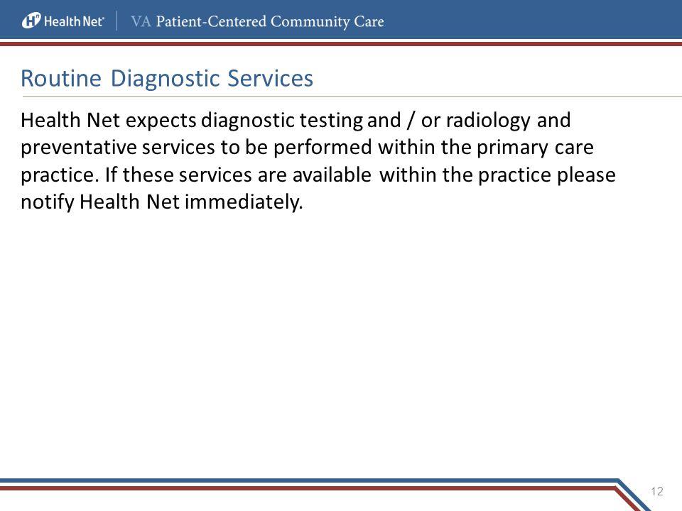 Routine Diagnostic Services