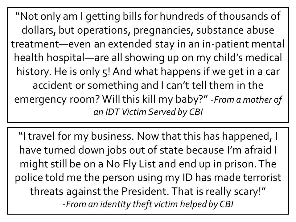 -From an identity theft victim helped by CBI
