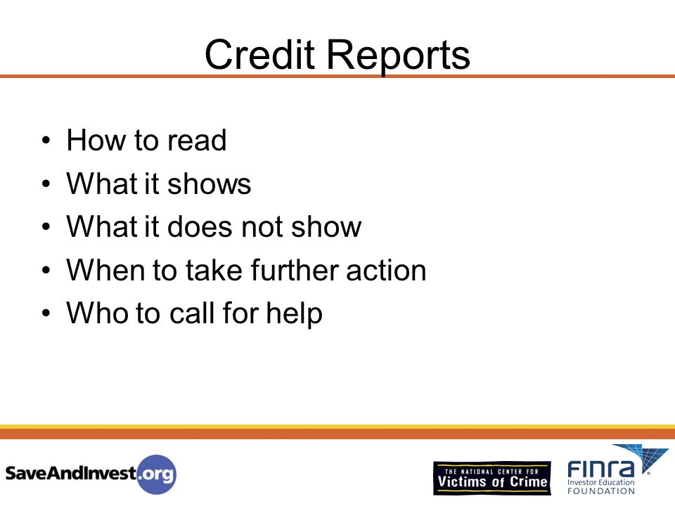 Credit Reports How to read What it shows What it does not show
