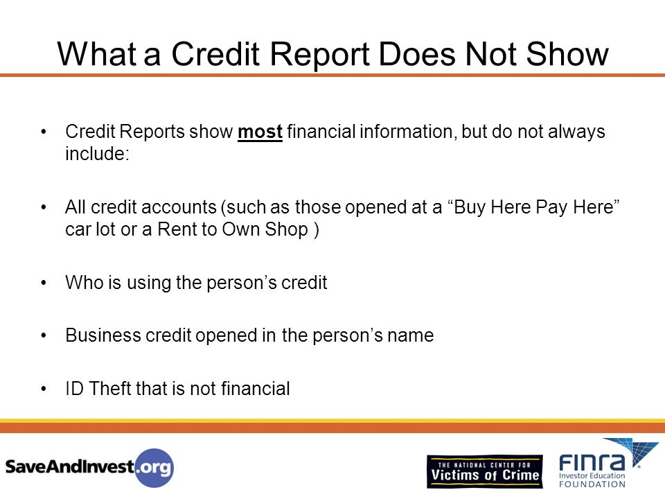 What a Credit Report Does Not Show