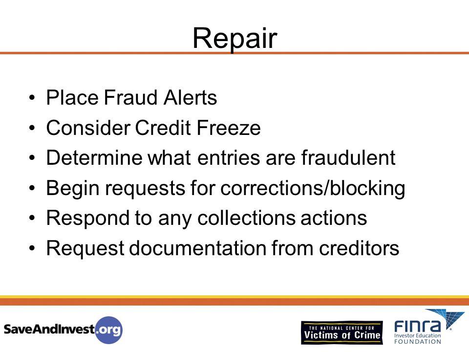 Repair Place Fraud Alerts Consider Credit Freeze