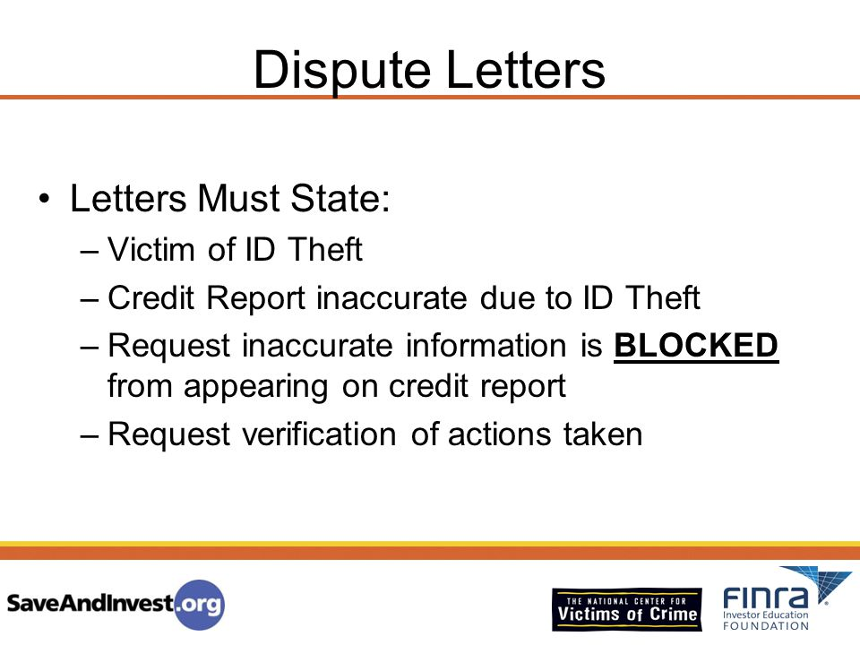Dispute Letters Letters Must State: Victim of ID Theft
