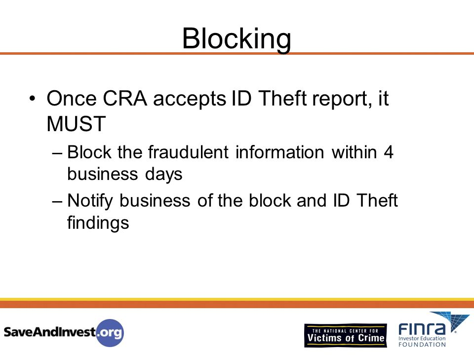Blocking Once CRA accepts ID Theft report, it MUST