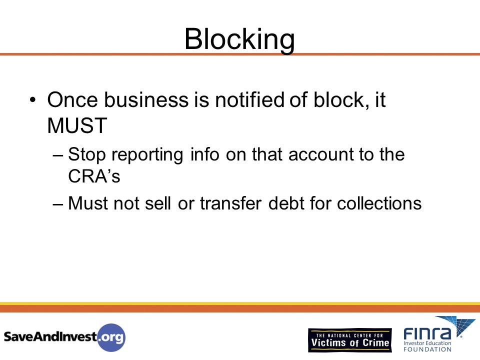 Blocking Once business is notified of block, it MUST