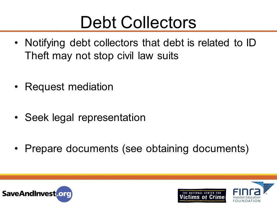 Debt Collectors Notifying debt collectors that debt is related to ID Theft may not stop civil law suits.