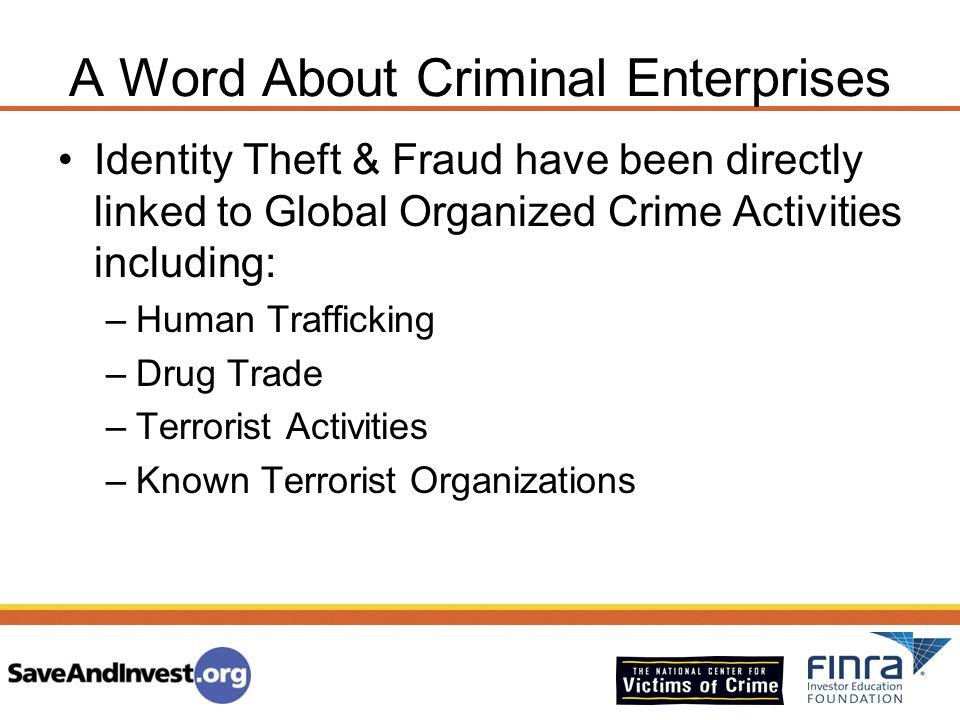 A Word About Criminal Enterprises