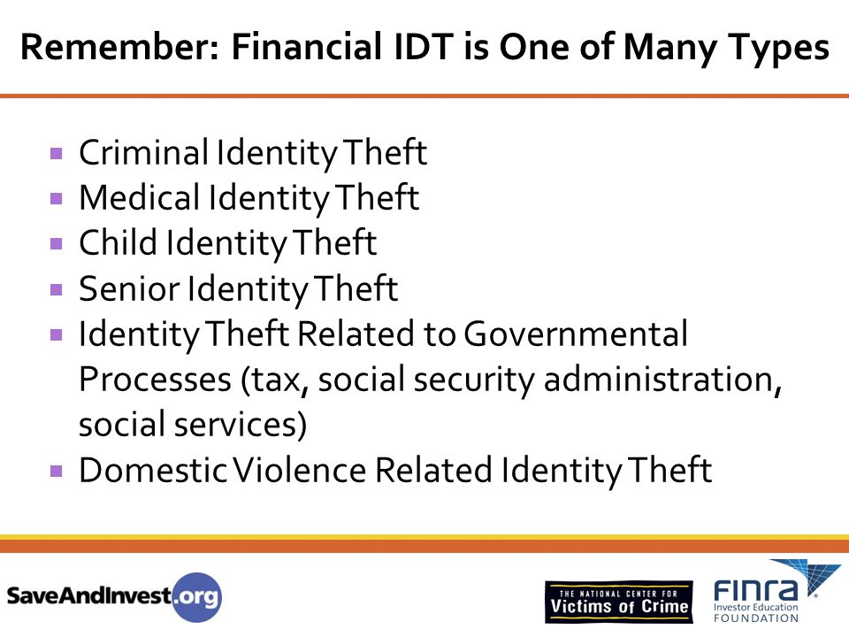 Remember: Financial IDT is One of Many Types