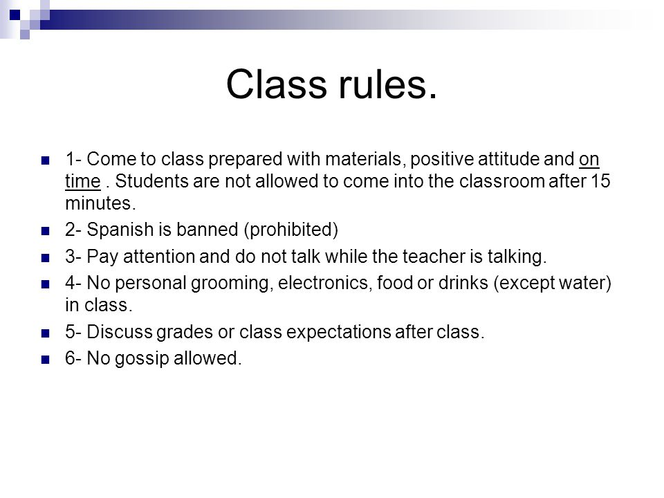 Class rules.