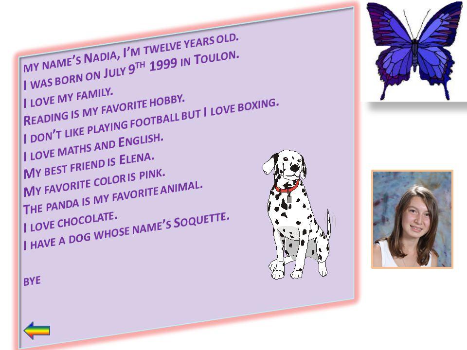my name's Nadia, I'm twelve years old.