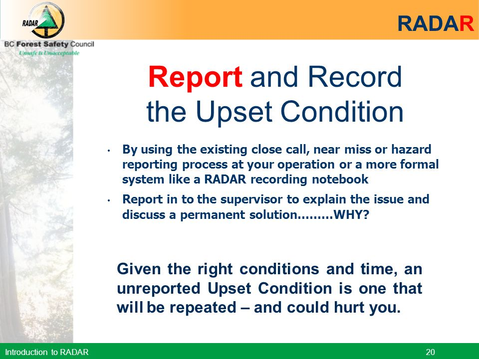 Report and Record the Upset Condition RADAR