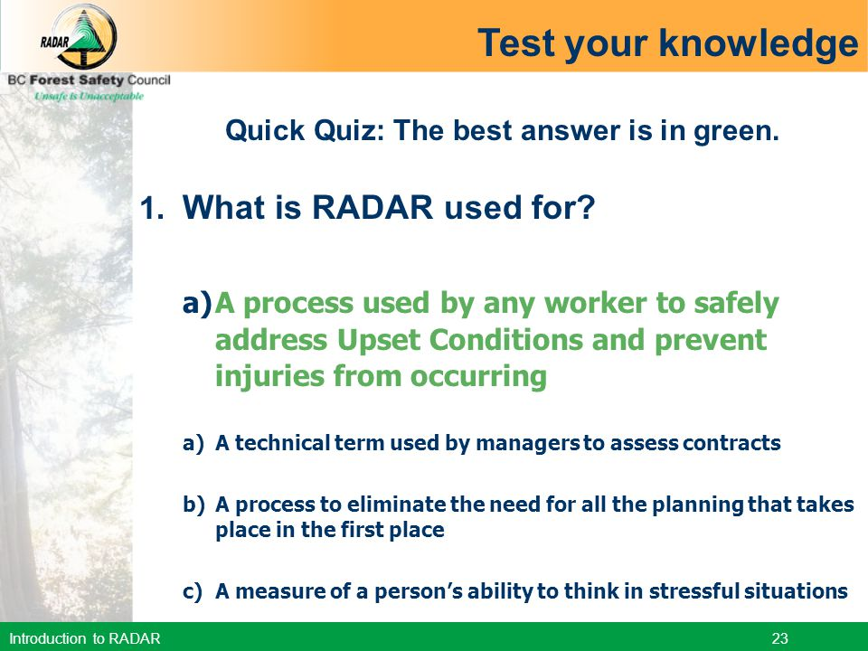 Quick Quiz: The best answer is in green.