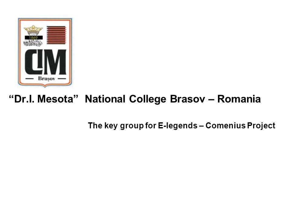 Dr.I. Mesota National College Brasov – Romania