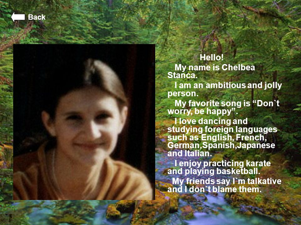 My name is Chelbea Stanca. I am an ambitious and jolly person.
