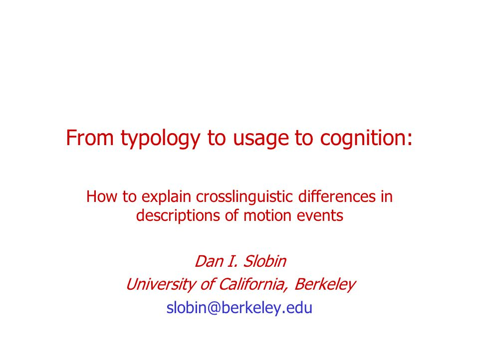 From typology to usage to cognition: