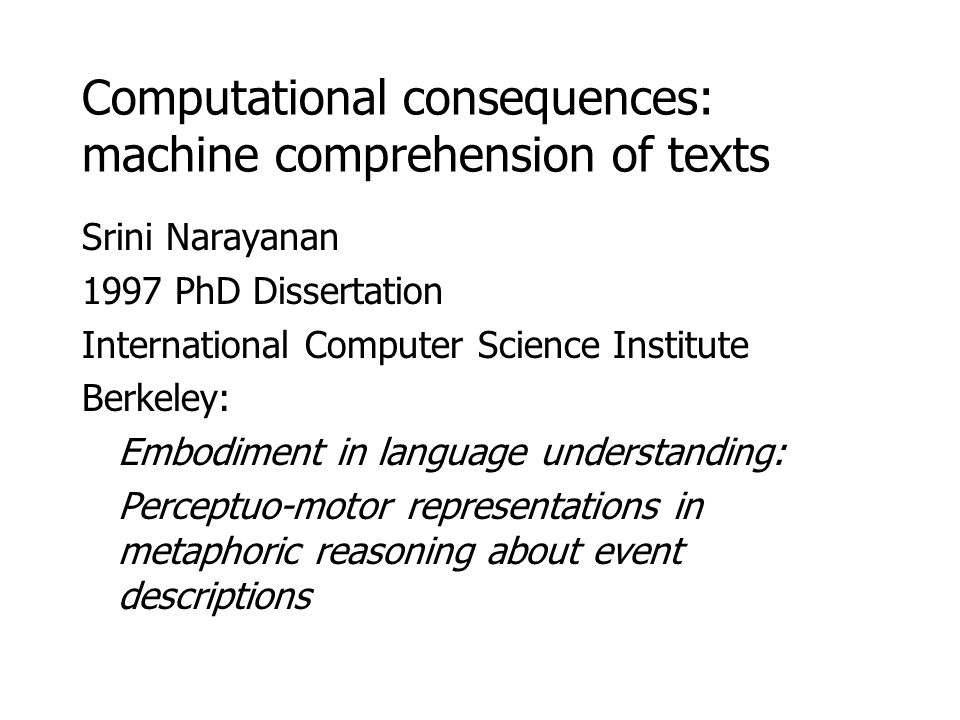 Computational consequences: machine comprehension of texts