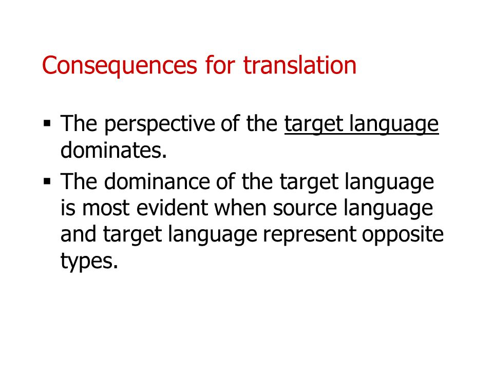 Consequences for translation