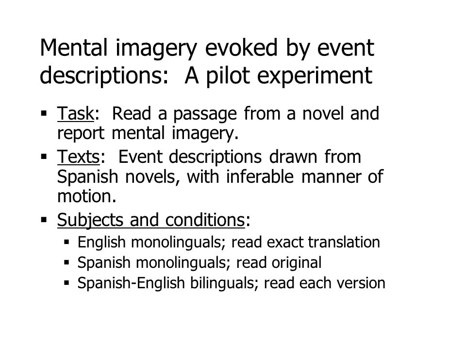 Mental imagery evoked by event descriptions: A pilot experiment