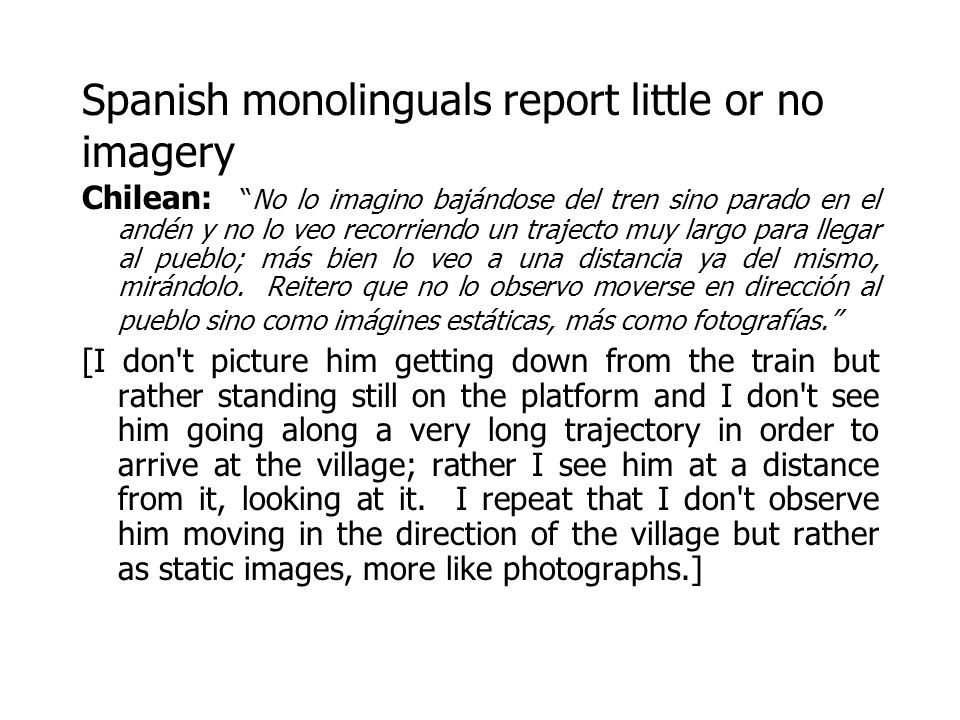 Spanish monolinguals report little or no imagery