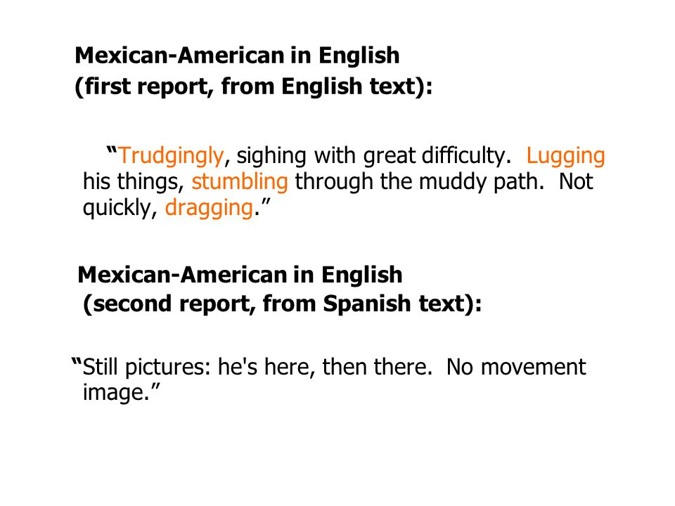 Mexican-American in English (first report, from English text):