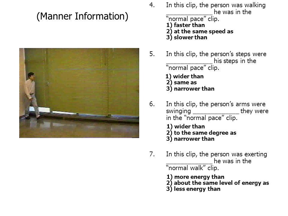 (Manner Information)