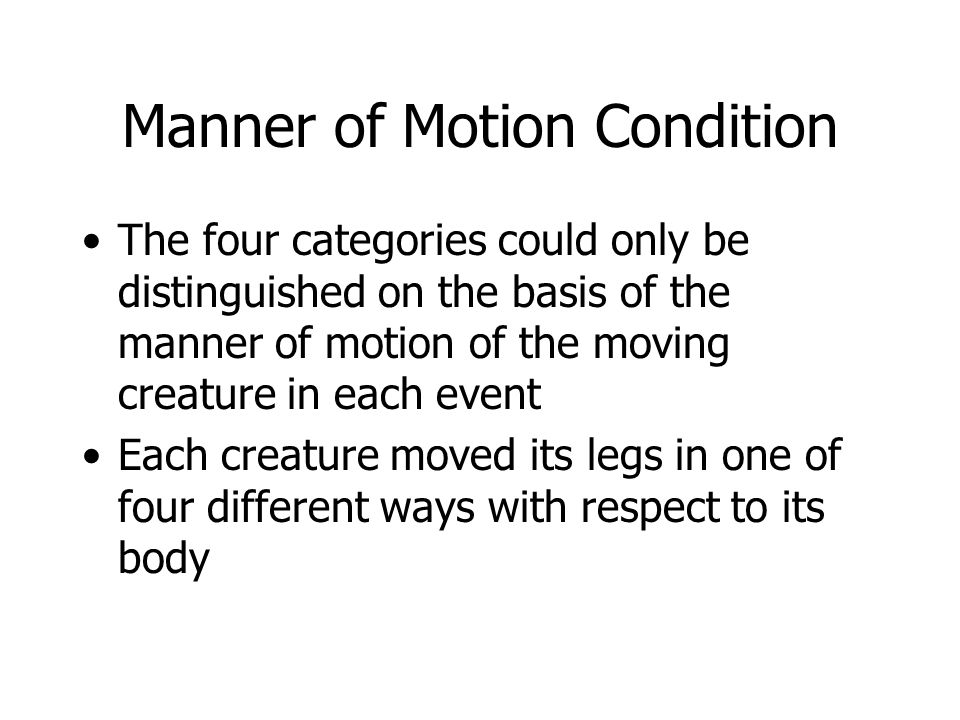 Manner of Motion Condition