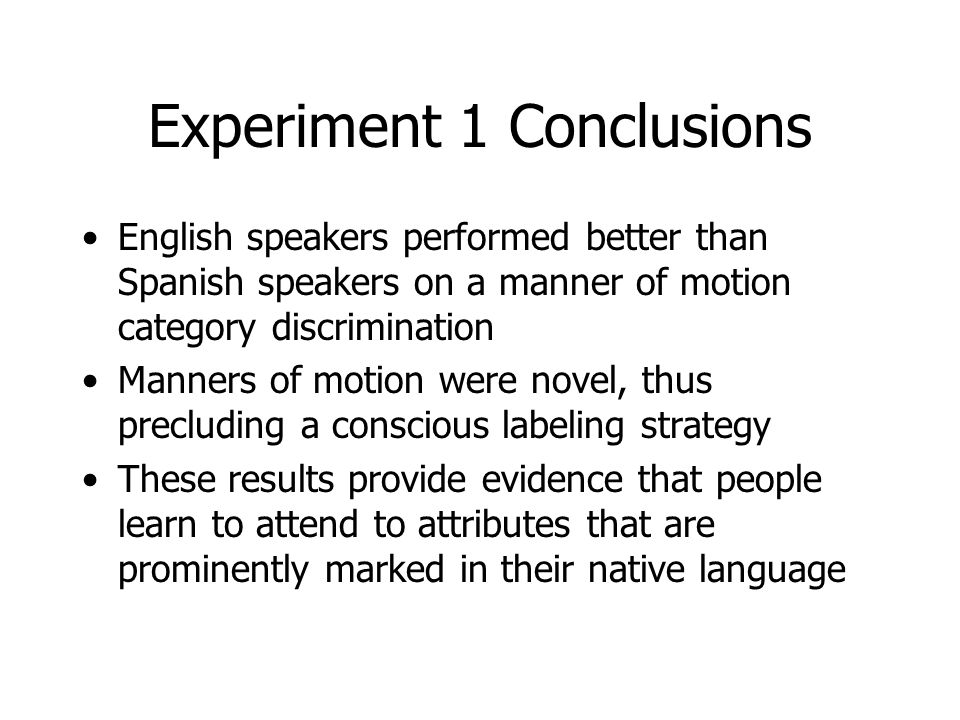 Experiment 1 Conclusions