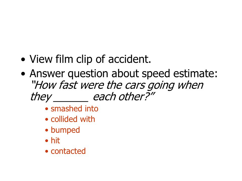 View film clip of accident.