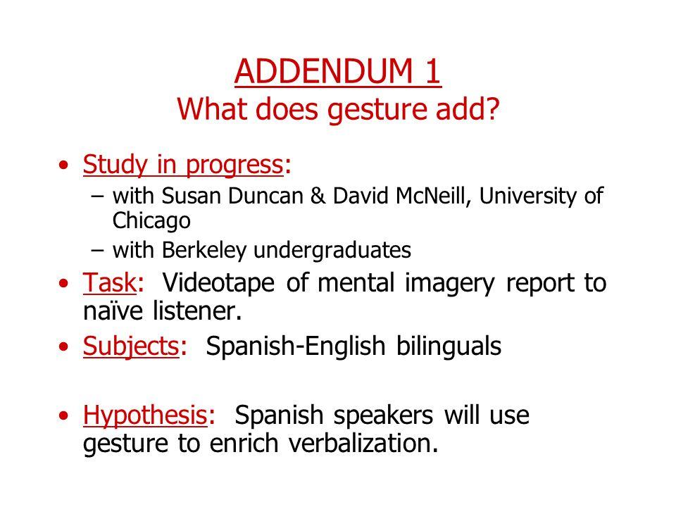 ADDENDUM 1 What does gesture add
