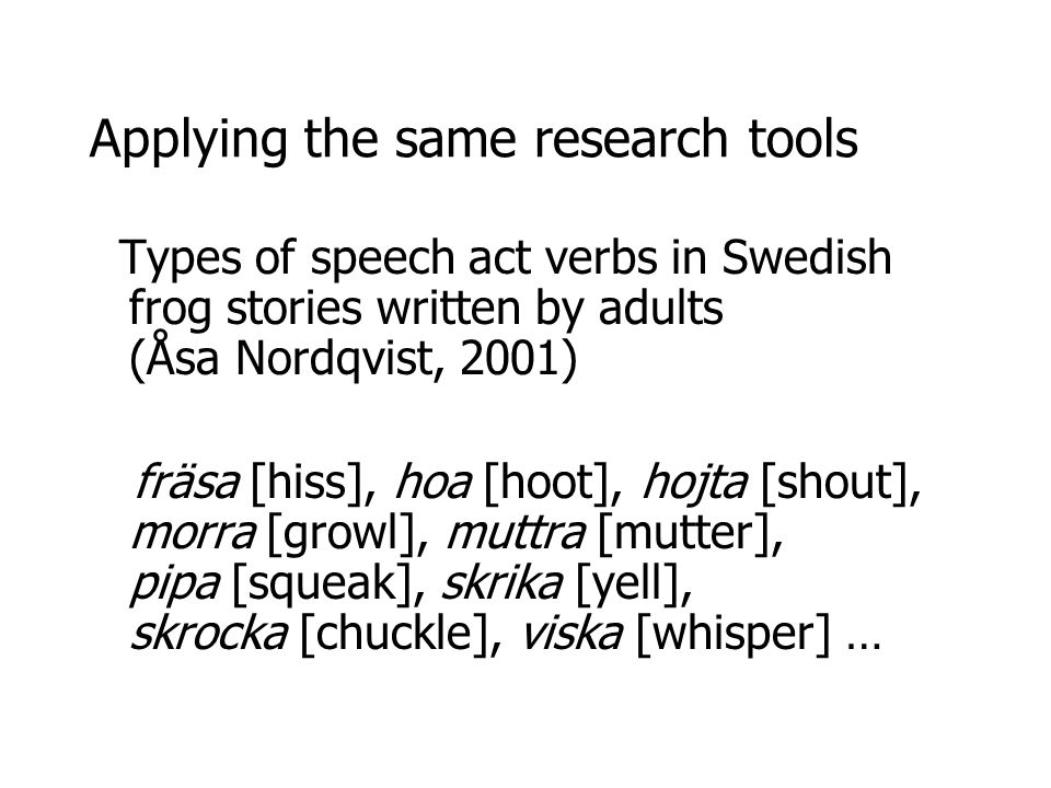 Applying the same research tools