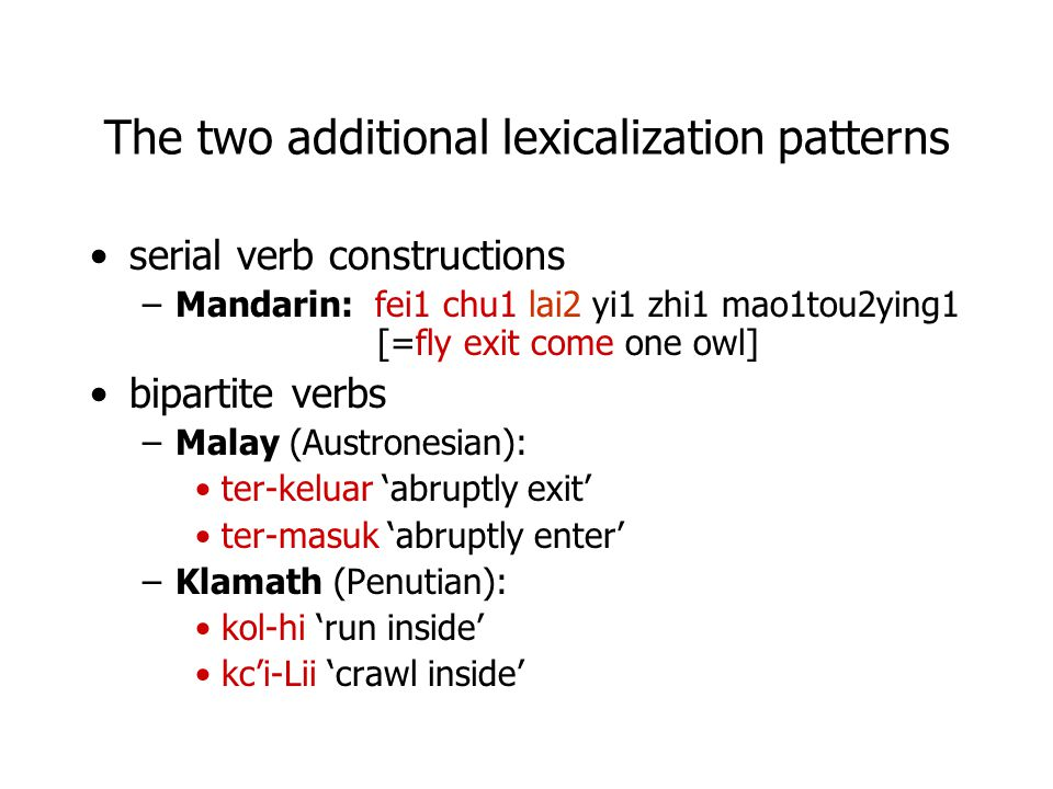 The two additional lexicalization patterns