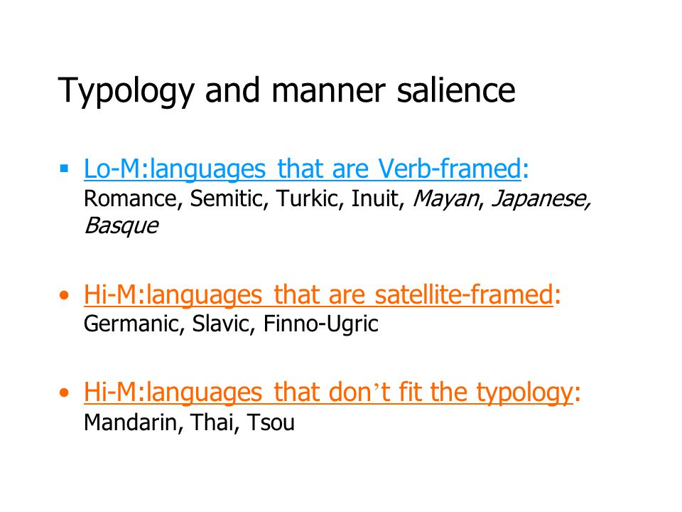 Typology and manner salience