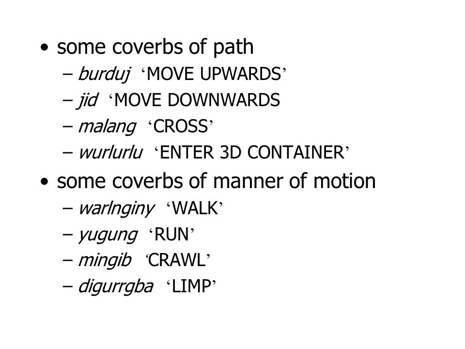 some coverbs of manner of motion