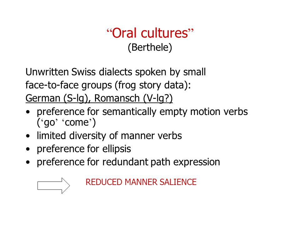 Oral cultures (Berthele)