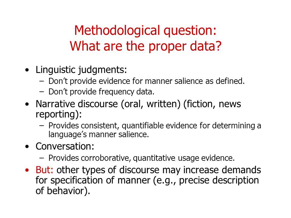 Methodological question: What are the proper data
