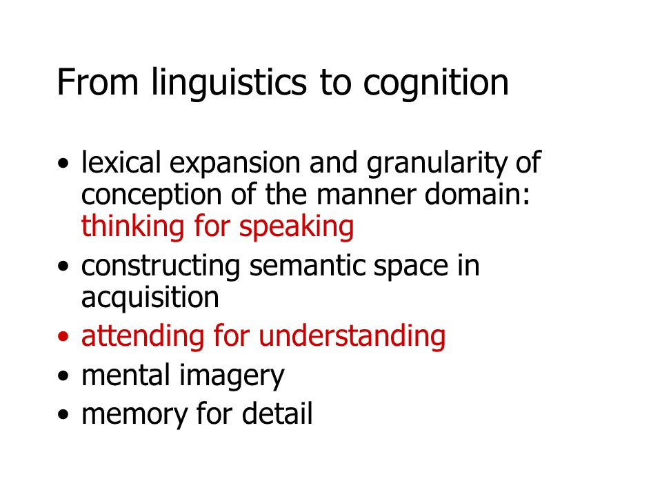 From linguistics to cognition