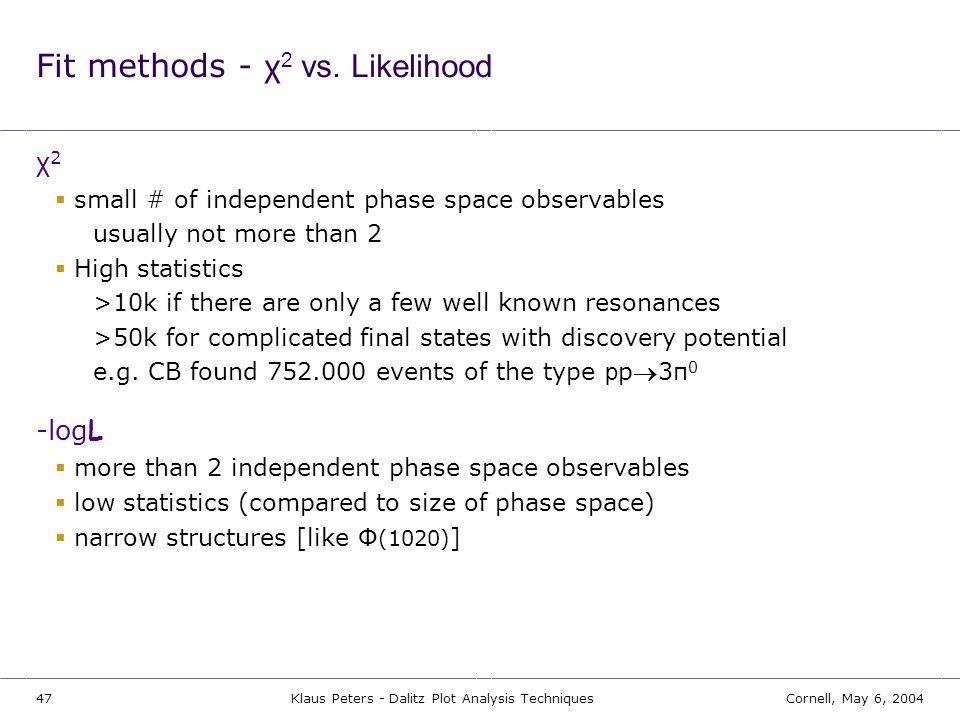 Fit methods - χ2 vs. Likelihood