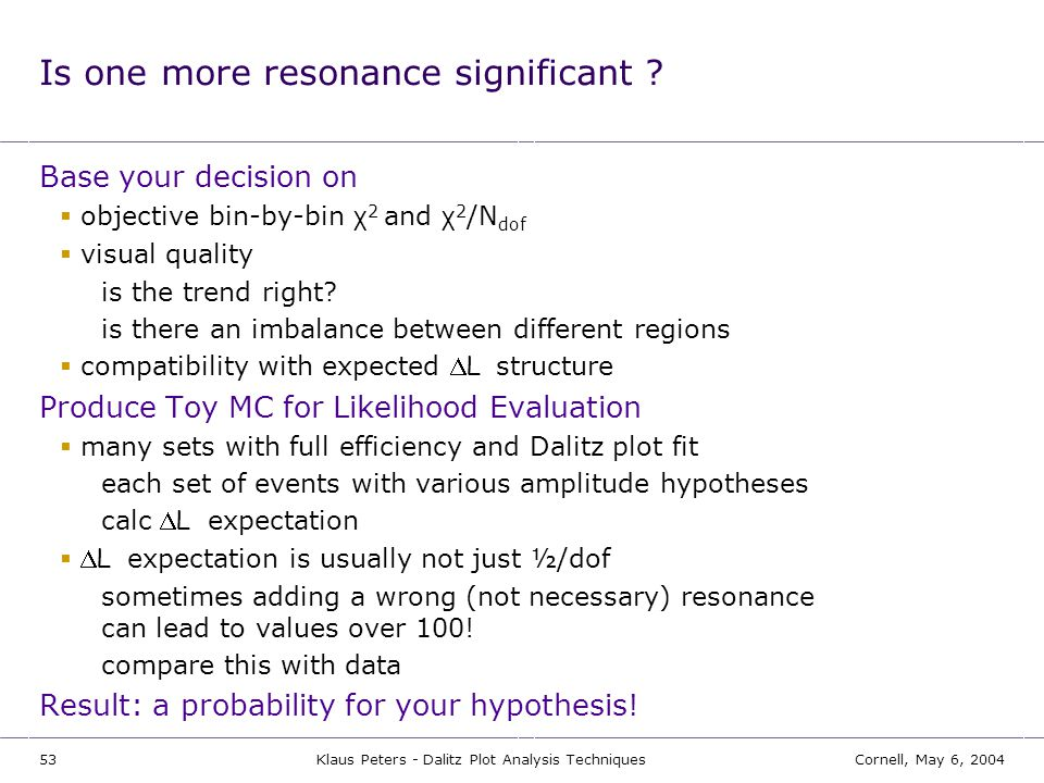 Is one more resonance significant