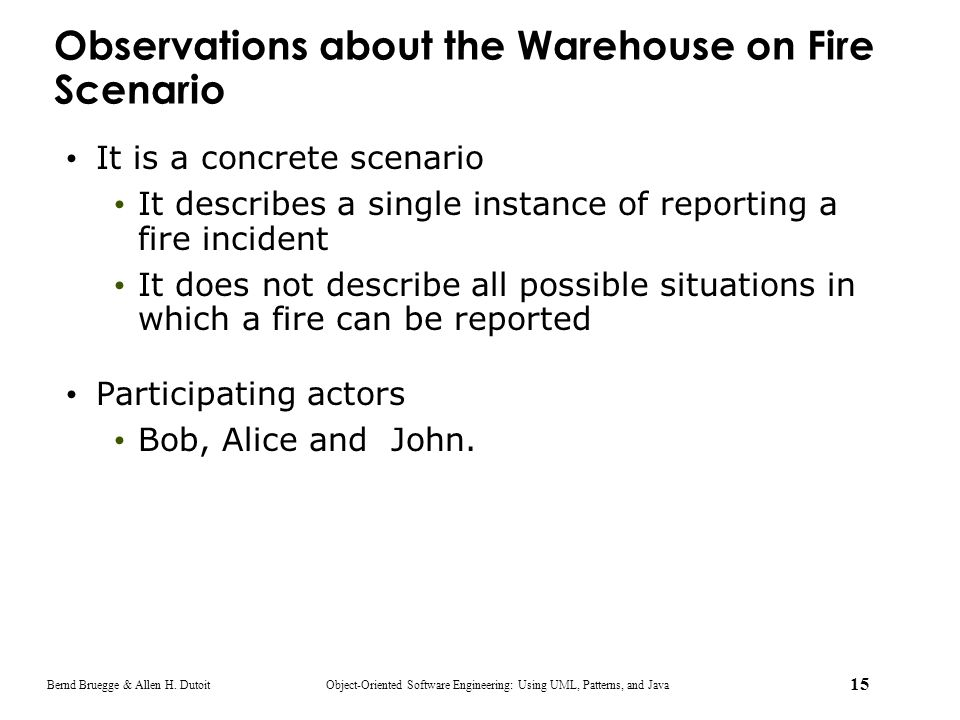 Observations about the Warehouse on Fire Scenario