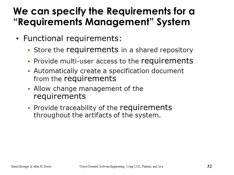 We can specify the Requirements for a Requirements Management System