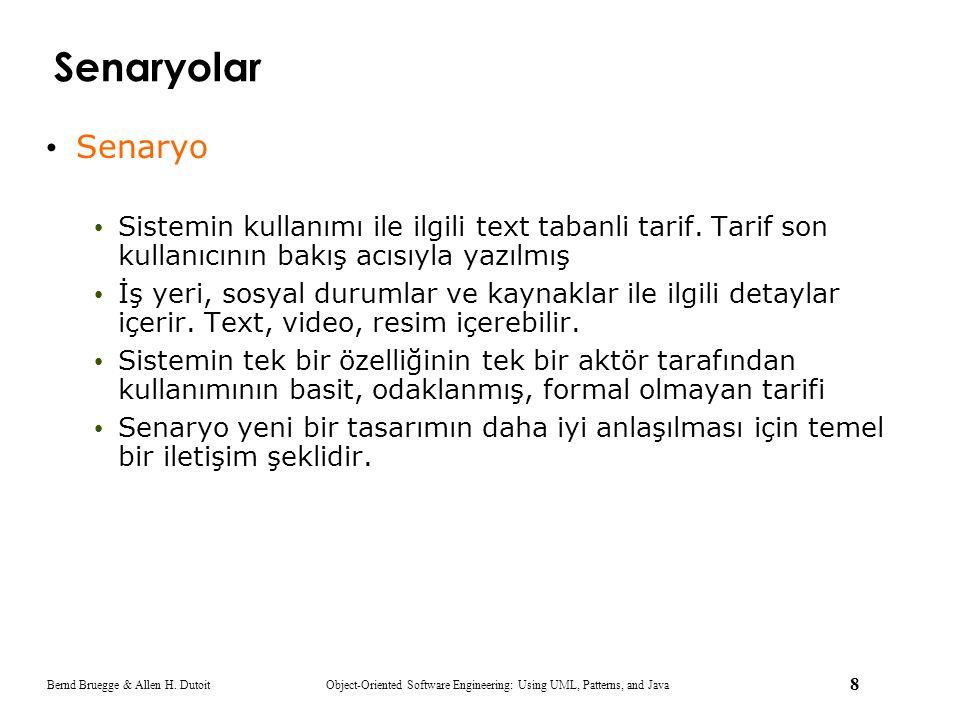 Senaryolar Senaryo. Sistemin kullanımı ile ilgili text tabanli tarif. Tarif son kullanıcının bakış acısıyla yazılmış.