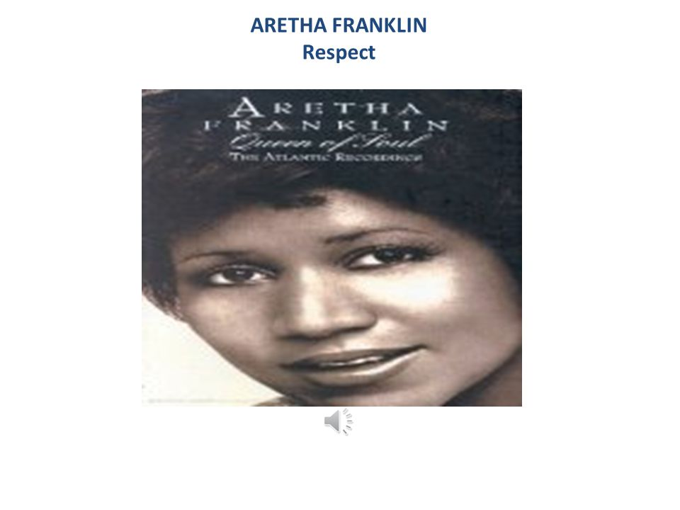 ARETHA FRANKLIN Respect
