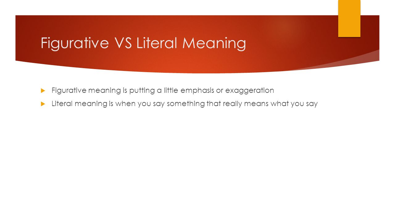 Figurative VS Literal Meaning