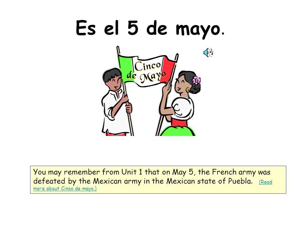 Es el 5 de mayo.